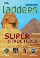 LADDERS - SUPER STRUCTURES - ON LEVEL - PHYSICAL SCIENCE
