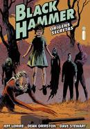 BLACK HAMMER VOL. 1 - ORIGENS SECRETAS