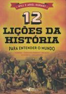 12 LICOES DA HISTORIA - PARA ENTENDER O MUNDO