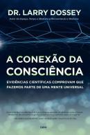 CONEXAO DA CONSCIENCIA, A