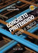 CONCRETO PROTENDIDO - TEORIA E PRATICA