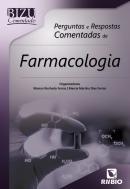 BIZU COMENTADO - PERGUNTAS E RESPOSTAS COMENTADAS DE FARMACOLOGIA