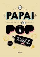 PAPAI E POP, O - 2ª ED