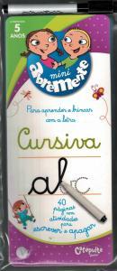 ABREMENTE ESCREVE E APAGA - CURSIVA - A PARTIR DE 5 ANOS