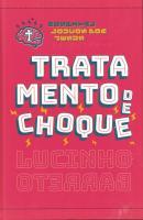 TRATAMENTO DE CHOQUE
