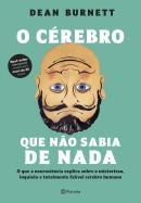 O CEREBRO QUE NAO SABIA DE NADA