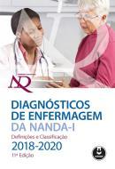 DIAGNOSTICOS DE ENFERMAGEM DA NANDA - I DEFINICOES E CLASSIFICACAO 2018-2020 - 11ª ED