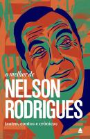 MELHOR DE NELSON RODRIGUES, O