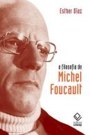 A FILOSOFIA DE MICHEL FOUCAULT