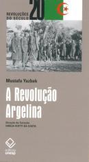 A REVOLUCAO ARGELINA