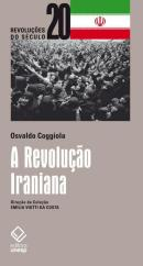A REVOLUCAO IRANIANA