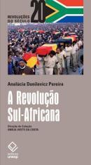 A REVOLUCAO SUL-AFRICANA