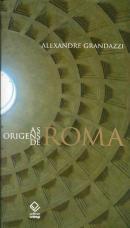 AS ORIGENS DE ROMA