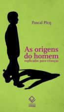 AS ORIGENS DO HOMEM EXPLICADAS PARA CRIANCAS