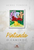 PINTANDO O CAMINHO