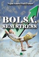 BOLSA SEM STRESS
