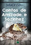 CONTOS DE AMIZADE E SOZINHEZ