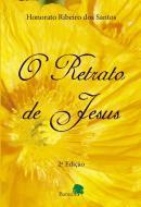 O RETRATO DE JESUS