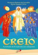 CREIO - A PROFISSAO DE FE EXPLICADA AOS CATEQUISTAS