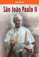 SAO JOAO PAULO II - NOVENA