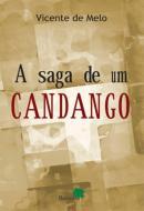 A SAGA DE UM CANDANGO