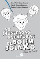 AS INUSITADAS AVENTURAS DE BOLIM BOLAXO - VOLUME 2 - CADE AS CORES?