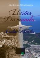 ILUSOES DO MUNDO POR CECILIA MEIRELES