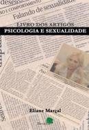 LIVRO DOS ARTIGOS - PSICOLOGIA E SEXUALIDADE