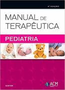 MANUAL DE TERAPEUTICA PEDIATRIA - 4ªED