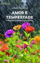 AMOR E TEMPESTADE - SUPERANDO AS REVIRAVOLTAS DA VIDA