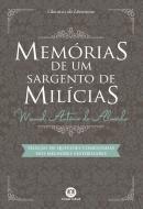 MEMORIAS DE UM SARGENTO DE MILICIAS - SELECAO DE QUESTOES COMENTADAS DOS MELHORES VESTIBULARES