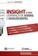 INSIGHT SOBRE LIDERANCA DE JOVENS E ADOLESCENTES