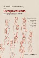 O CORPO EDUCADO - NOVA EDICAO