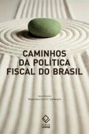 CAMINHOS DA POLITICA FISCAL DO BRASIL