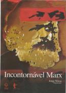 INCONTORNAVEL MARX