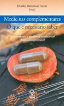 MEDICINAS COMPLEMENTARES: O QUE E NECESSARIO SABER