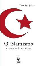 O ISLAMISMO EXPLICADO AS CRIANCAS