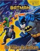 BATMAN - OS VILOES DE GOTHAM