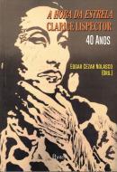 HORA DA ESTRELA, A - 40 ANOS