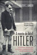 MENTE DE ADOLF HITLER, A