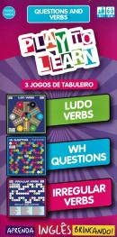 PLAY TO LEARN - 3 JOGOS DE TABULEIRO - QUESTIONS AND VERBS - LUDO VERBS - WH QUESTIONS - IRREGULAR VERBS.
