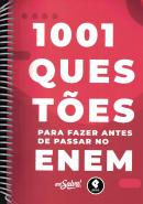 1001 QUESTOES PARA FAZER ANTES DE PASSAR NO ENEM