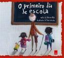PRIMEIRO DIA DE ESCOLA, O