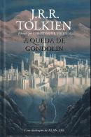 QUEDA DE GONDOLIN, A