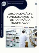 ORGANIZACAO E FUNCIONAMENTO DE FARMACIA HOSPITALAR