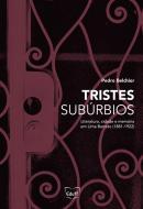 TRISTES SUBURBIOS