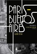 PARIS - BUENOS AIRES - INTELECTUAIS NO MONDE DIPLOMATIQUE (1999- 2011)