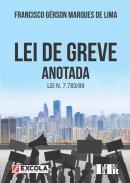 LEI DE GREVE ANOTADA - LEI N. 7.783/89