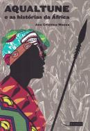 AQUALTUNE E AS HISTORIAS DA AFRICA