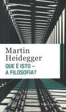 QUE E ISTO - A FILOSOFIA? EDICAO DE BOLSO